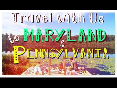 Travel with Us ~ Maryland/Pennsylvania