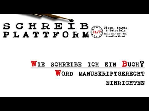 Wie schreibe ich ein Buch? Word manuskriptgerecht einrichten