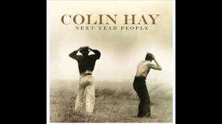 Colin Hay - Did You Just Take the Long Way Home
