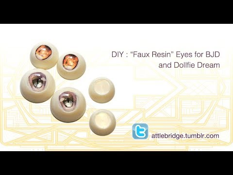 """DIY: """"Faux Resin"""" eyes for BJD and Dollfie Dream"""