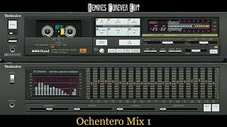 OCHENTERO MIX 1 ( By Dj Carlos Moran & Remixes Forever Edit )( High Quality Sound )