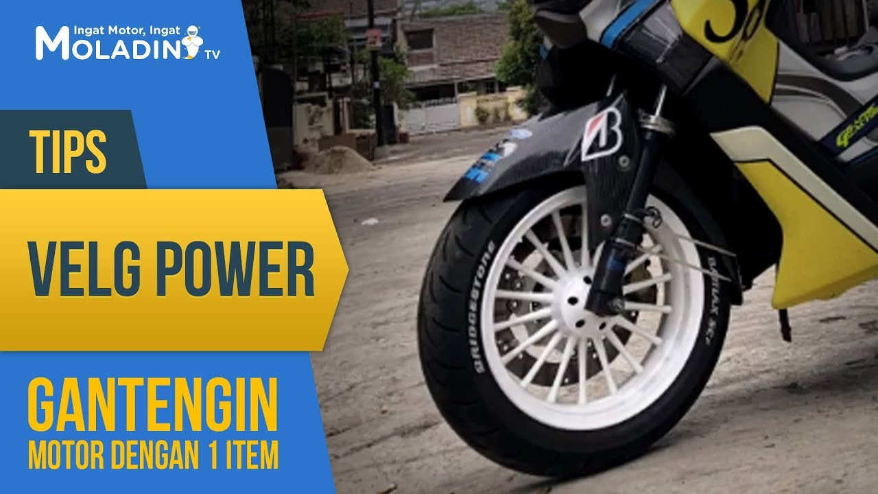 Velg Power Tips Gantengin Motor Dengan Satu Item Youtube