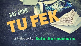 TU FEK | Rap Song | Tribute To Safai Karmacharis | Hindi | Official Lyric Video