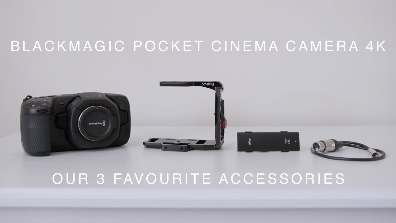Bmpcc4k Favourite Accessories Our 3 Favourite Accessories For Blackmagic Pocket Cinema Camera 4k Youtube