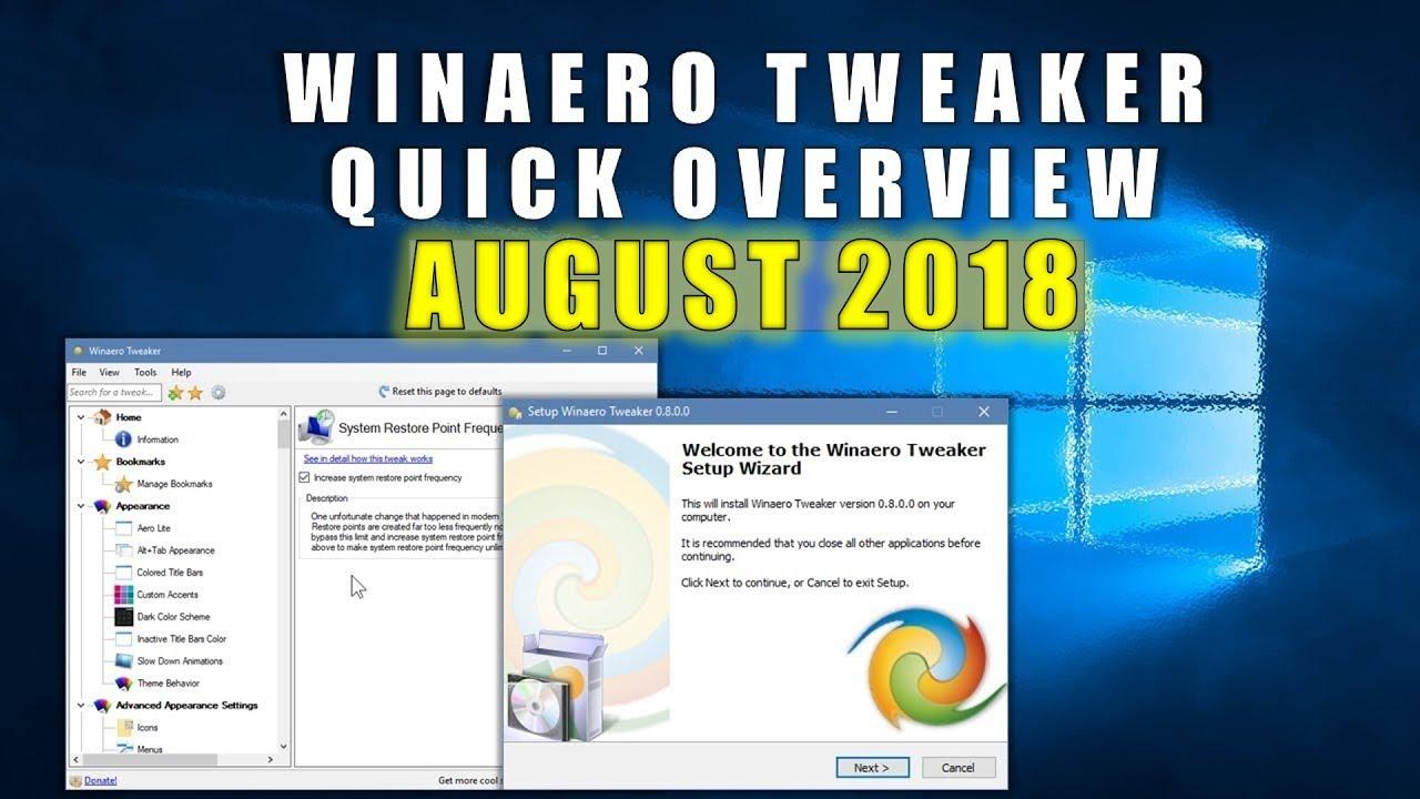 Winaero Tweaker Quick Overview - August 2018