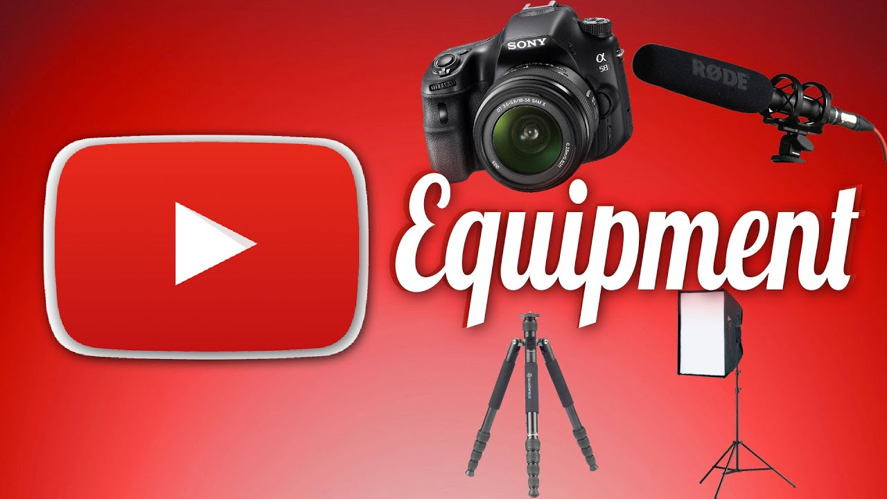 vital equipment you need to start a youtube channel youtube