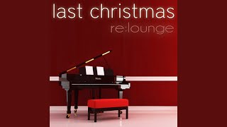 Last Christmas (Extended Mix)