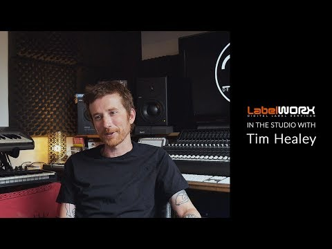 """Label Worx - In The Studio with """"Tim Healey"""""""