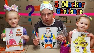 3 MARKER CHALLENGE!!! 3 & 5 Year Old vs Dad! Hello Neighbor, Elf on the Shelf, & Trolls!!!