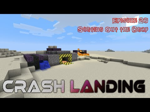 Lets Play - Crashlanding - 20 - Sorting out the Crap