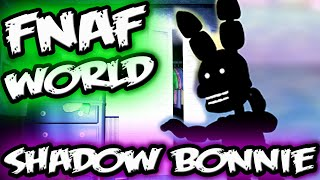 FNAF WORLD SHADOW BONNIE