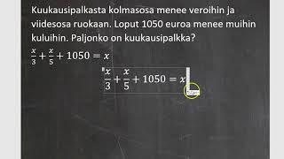 Kurssi 6: Yhtälöitä ja ympyröitä, osa3: Nimittäjä yhtälössä