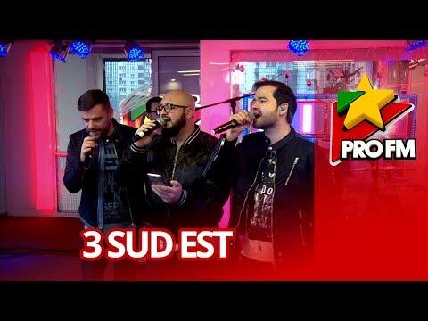 3 Sud Est  - O, Ce Veste Minunata | ProFM LIVE Session