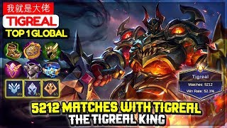 tigreal is Back | Top 1 Global Tigreal | Tigreal Build & Tips By UniverusG2A.DOTA2.Re |Mobile Legend