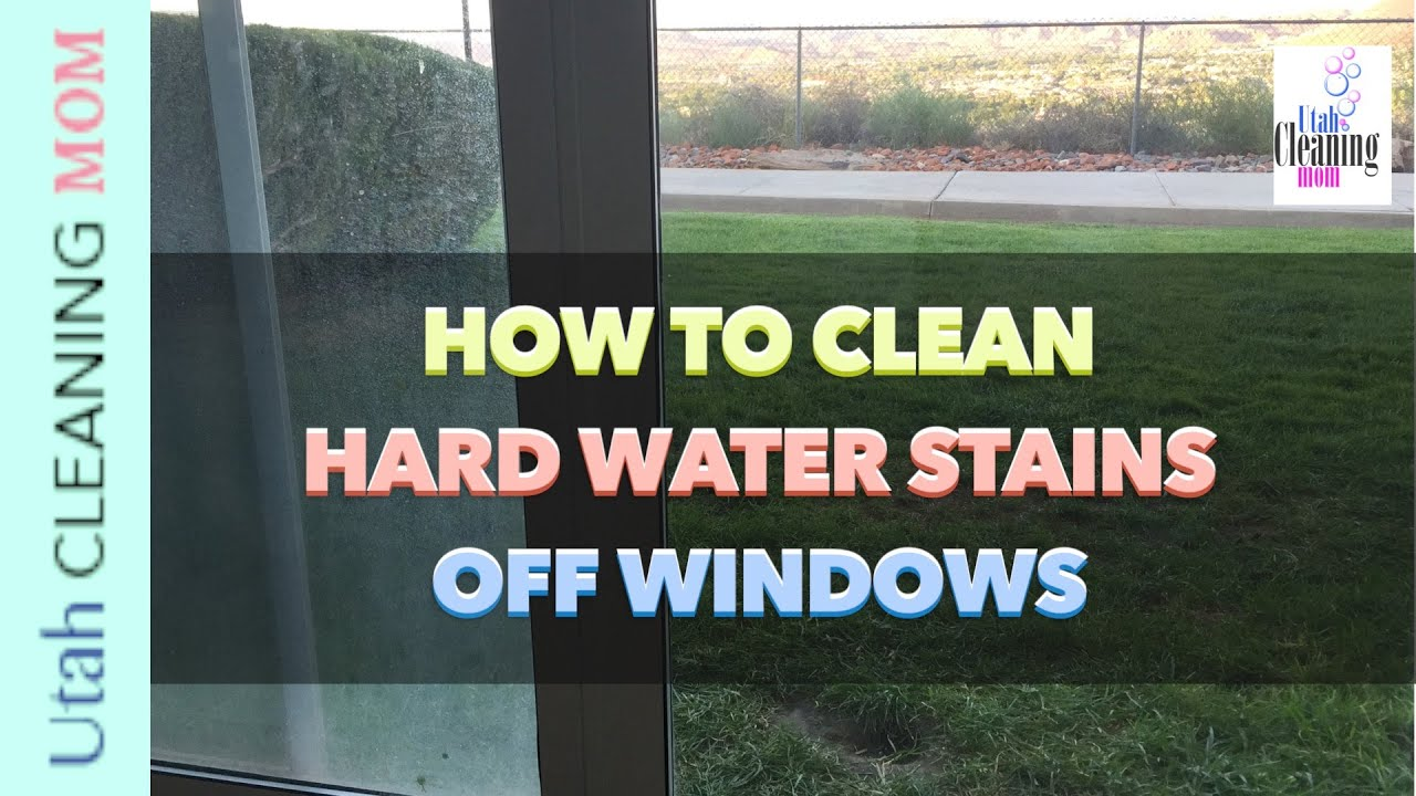 How to Remove Hard Water Stains Off Windows - YouTube