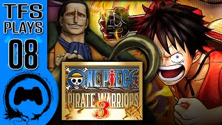 One Piece: Pirate Warriors 3 - 08 - TFS Plays (TeamFourStar)