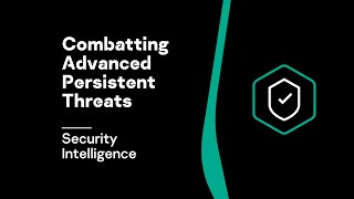 Combatting Advanced Persistent Threats video | Security Intelligence