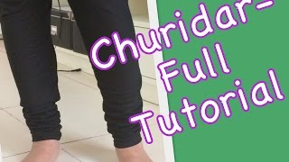 Churidar - Full Tutorial (Cutting And Stitching)