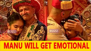 Manu to get special gift from Baba in her Bidaai Video