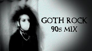 Gothic Rock 90s Mix