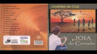 Juraildes da Cruz — Jóia do Cerrado (2012) — [CD infantil]