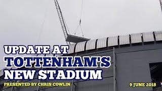 UPDATE AT TOTTENHAM'S NEW STADIUM: NFL Pitch, Signs, Link Bridge, Roof, Ticket Office - 9 June 2018