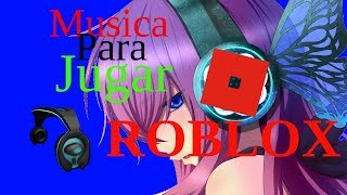 TIME TO PLAY Roblox! 😈 Best Electronic Music 🔆 2018 🃏 MIX