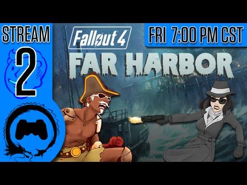 Fallout 4: Far Harbor - 2 - Stream Four Star