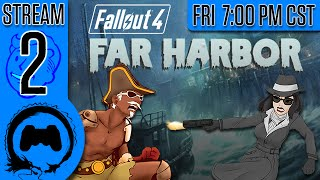 Fallout 4: Far Harbor - 2 - Stream Four Star