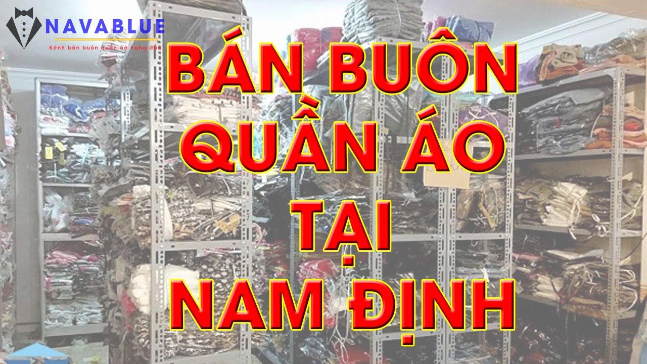 Bán Buôn, Bán Sỉ Quần Áo VNXK Tại Nam Định | Navablue.com
