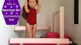 How To Make A Gymnastics Mat For Your American Girl Doll