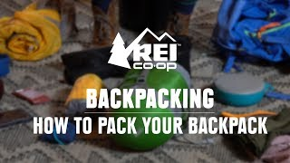 How to Pack a Backpack || REI