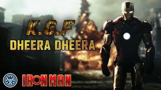 Iron Man Dheera Dheera song | #KGF