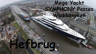 Mega Yacht Symphony Hefbrug Waddinxveen 14-03-2015