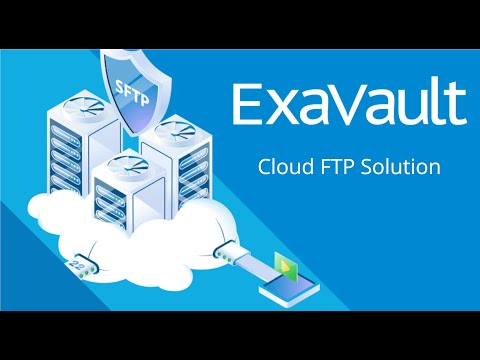 ExaVault Overview and Product Tour