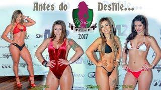 Musa do Brasileirão 2017 - Candidatas Belas - Antes do Desfile