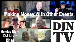 Monday Night Live DJ Chat: Making Money Other Ways #DJNTV