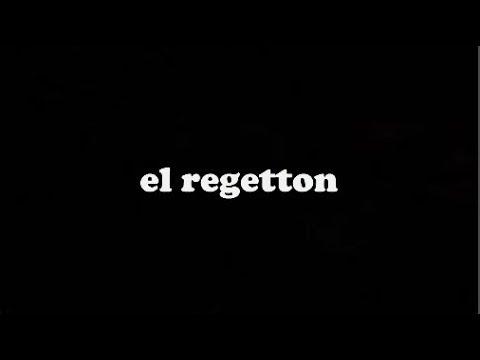 !!EL REGETTON!!(ver Asta El Final)