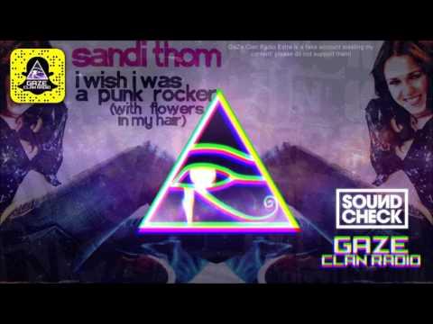 Sandi Thom -  I Wish I Was A Punk Rocker (SOUNDCHECK Remix)