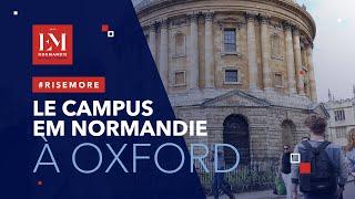 Le campus EM Normandie à Oxford