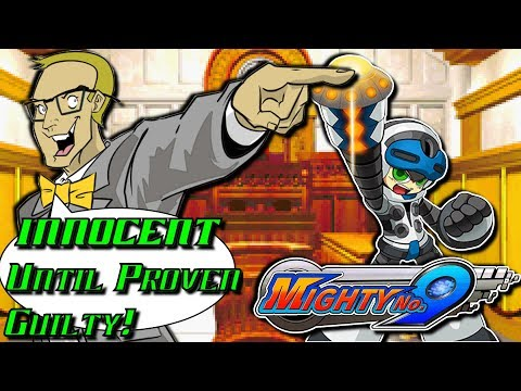 Mighty No. 9 - INNOCENT Until Proven Guilty!