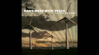 Don't Mess With Texas - We Are All Astronauts
