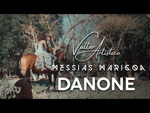 Valter Artístico Feat. Messias Maricoa - Danone
