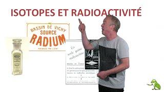 Isotopes et radioactivité