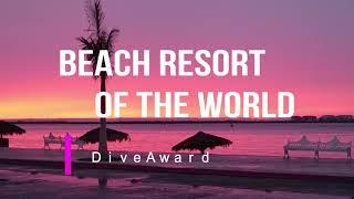 Beach Resort Of The World