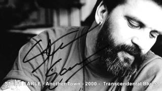 Watch Steve Earle Another Town video