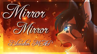 ℳirror ℳirror//★Bℓuestar's Story★//COMPLETE Warriors MAP