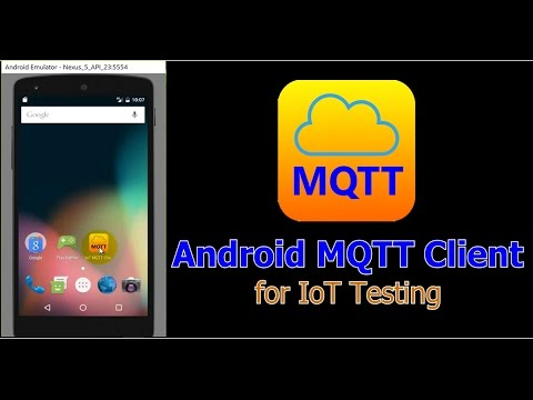 Android IoT MQTT Client for Internet of Things Project Testing