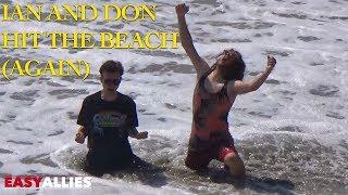 Ian and Don Hit the Beach Again