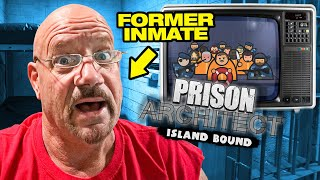 Ex Prison Inmate Plays Prison Architect: Island Bound Video Game | 104 |